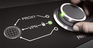 Proxy and VPN selection