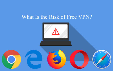 What Is the Risk of Free VPN?