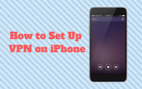 How to Set Up VPN on iPhone
