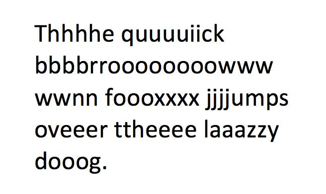 Keyboard Typing Multiple Letters
